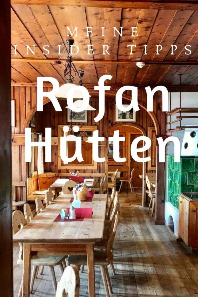 Die schönsten Rofan Hütten - merk dir diesen Pin bei Pinterest!