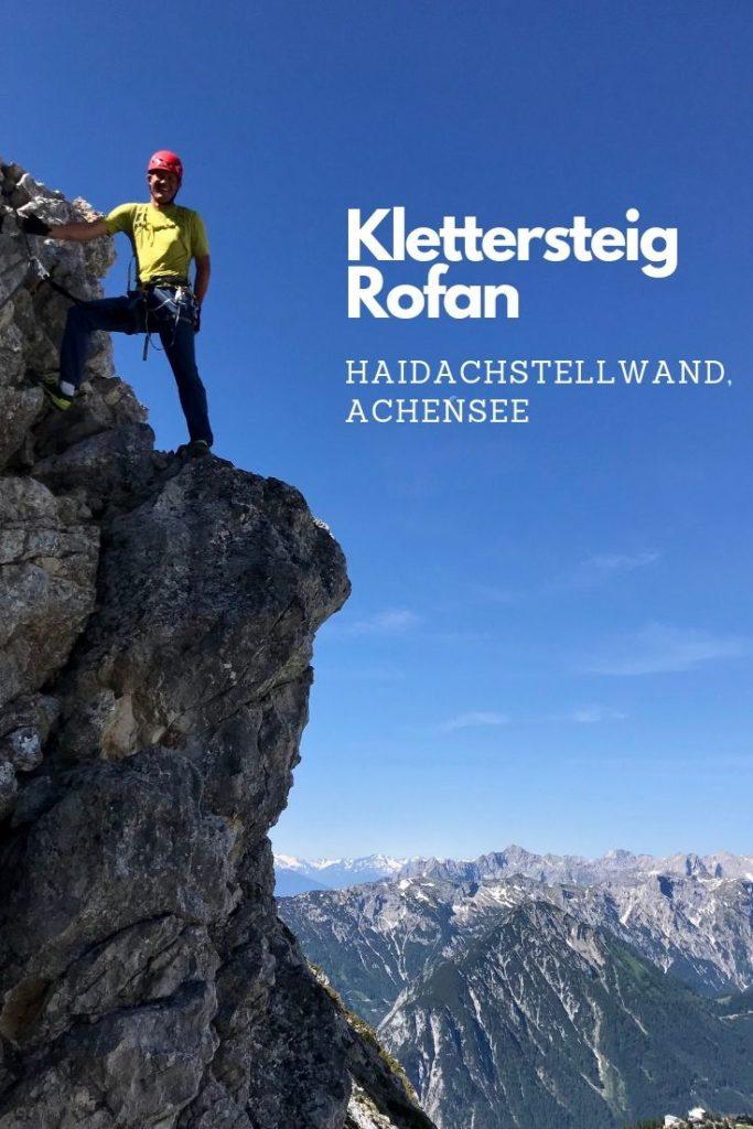 Der Rofan Klettersteig - anspruchsvolle Rofan Wanderung, leichter Klettersteig